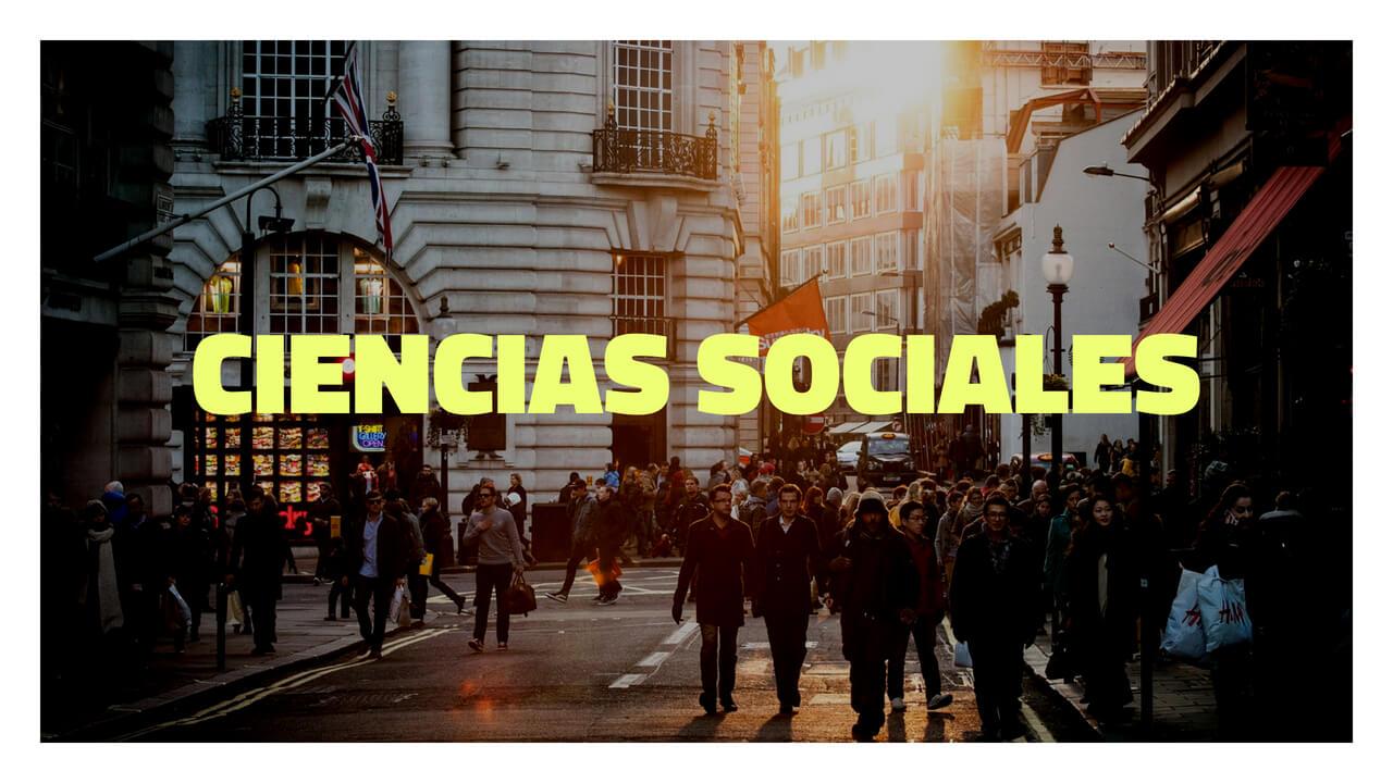 que estudian las ciencias sociales